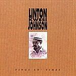 Linton Kwesi Johnson Tings An' Times