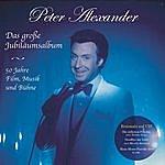 Peter Alexander Das Große Jubiläumsalbum: 50 Jahre Film, Musik & Bühne