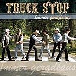 Truck Stop Immer Geradeaus