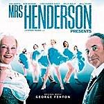 George Fenton Mrs. Henderson Presents: Original Motion Picture Soundtrack