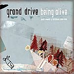 Grand Drive Being Alive - Loose Wheels & Latch Keys