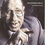 Manfred Krug Schlafstörung