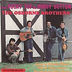 Osborne Brothers From Rocky Top To Muddy Bottom: The Songs Of Boudleaux And Felice Bryant