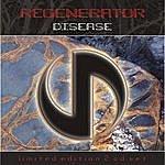 Regenerator Disease (Limited Edition Bonus Disc)