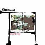 Zbigniew Karkowski One And Many