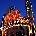 Spray Children Of A Laser God