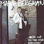 Marie Bergman Marie Och De Tre Vise Männen