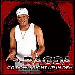 Ragga Go Down Right Up In Deh EP
