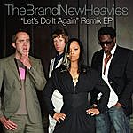 The Brand New Heavies Let's Do It Again: Remixes E.P.