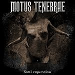 Motus Tenebrae Soul Expression