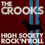 The Crooks High Society Rock'n'Roll