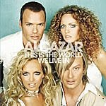 Alcazar This Is The World We Live In (6-Track Maxi-Single)