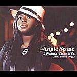Angie Stone I Wanna Thank Ya (2-Track Single)