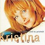 Kristina Bach Es Kribbelt Und Es Prickelt
