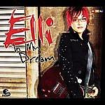 Elli In My Dream (5-Track Maxi-Single)