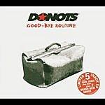 Donots Good-Bye Routine (5-Track Maxi-Single)