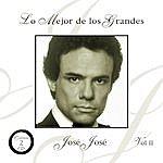 José José Lo Mejor De Los Grandes, Vol.2: José José