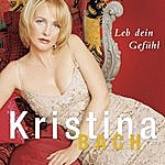 Kristina Bach Leb Dein Gefühl