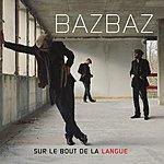Camille Bazbaz Sur Le Bout De La Langue