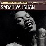 Sarah Vaughan Columbia Jazz Profile: Sarah Vaughan