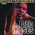 Pablo Moses Reggae Live Sessions, Vol.4