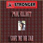 Paul Elliott Save Me Oh Jah