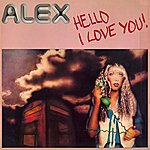 Alex Hello I Love You/Rock Machine