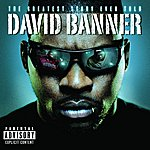 David Banner The Greatest Story Ever Told (Parental Advisory)