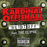 Kardinal Offishall Set It Off (Parental Advisory) (Single)