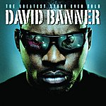 David Banner The Greatest Story Ever Told (Edited)