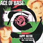 Ace Of Base Happy Nation