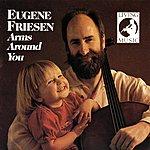 Eugene Friesen Arms Around You