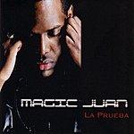 Magic Juan La Prueba