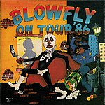 Blowfly Blowfly On Tour '86