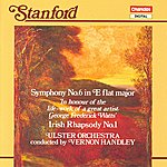 Vernon Handley Stanford: Symphony No.6 in E Flat Major/Irish Rhapsody No.1