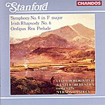Vernon Handley Stanford: Symphony No.4 in F Major/Irish Rhapsody No.6/Oedipus Rex Prelude