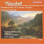 """Vernon Handley Stanford: Symphony No.2 in D Minor, """"Elegiac""""/Clarinet Concerto"""