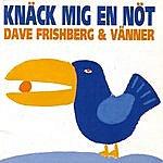 Dave Frishberg Knäck Mig En Nöt