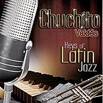 Chuchito Valdes Jr. Keys Of Latin Jazz