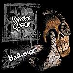 Warrior Queen BadBoyz/The Dod Still Biting