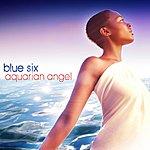 Blue Six Aquarian Angel