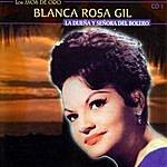 Blanca Rosa Gil La Dueña Y Señora Del Bolero