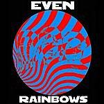 E. Ven Rainbows (Single)