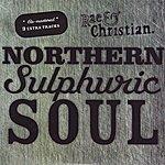 Rae & Christian Northern Sulphuric Soul