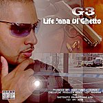 G3 Life Inna Di Ghetto (2-Track Single) (Parental Advisory)