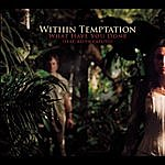 Within Temptation What Have You Done