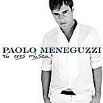 Paolo Meneguzzi Tu Eres Musica (Musica) (Single)