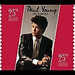 Paul Young No Parlez: 25th Anniversary Edition