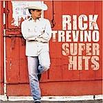 Rick Treviño Super Hits