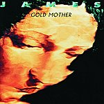 James Gold Mother (Digitally Remastered)